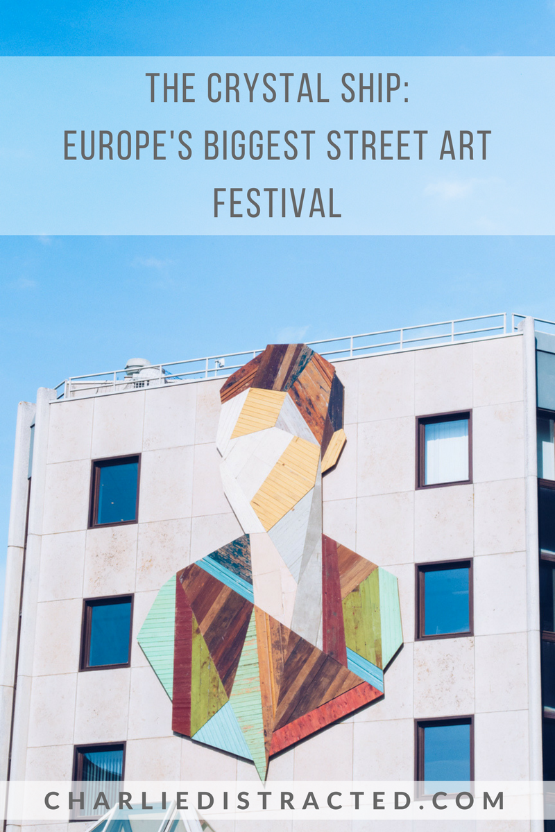 Europe's Biggest Street Art Festival: The Crystal Ship, Ostend